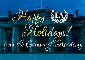Happy Holidays from the Edinburgh Academy!