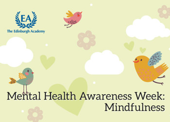 Mental Health Awareness Week – Mindfulness