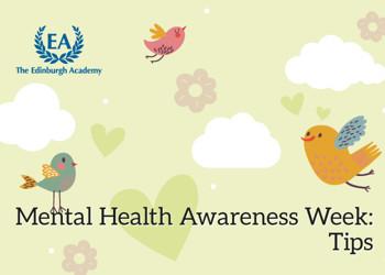 Mental Health Awareness Week – Tips