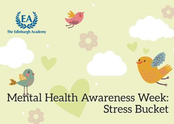 Mental Health Awareness Week – Stress Bucket